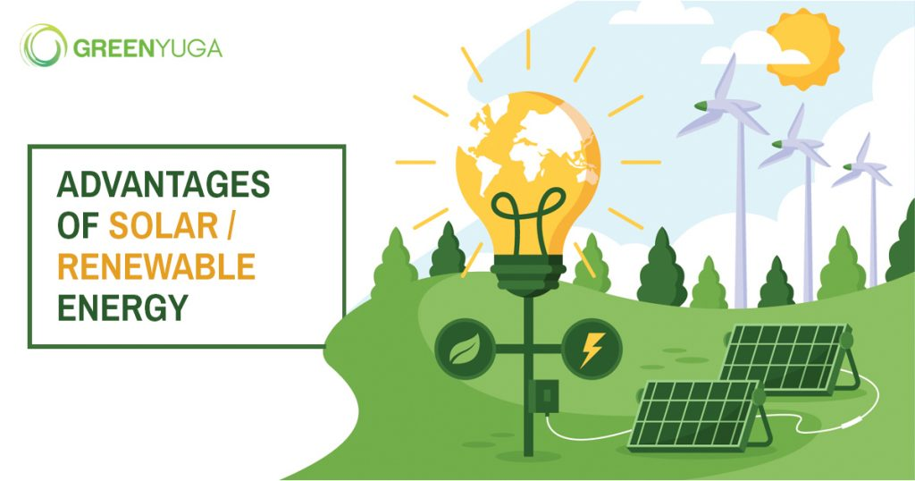 Advantages of Solar/Renewable Energy