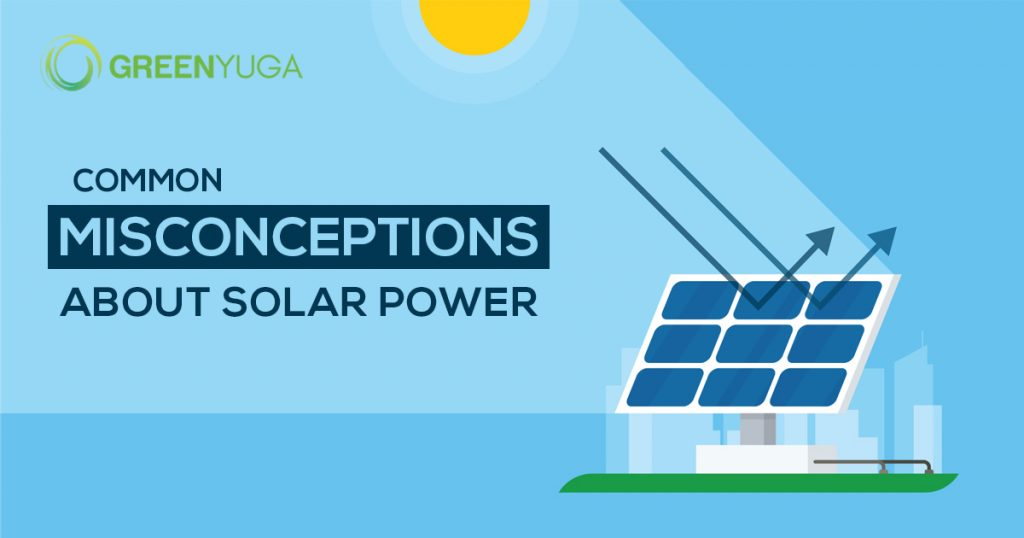 Miscoceptions about solar power