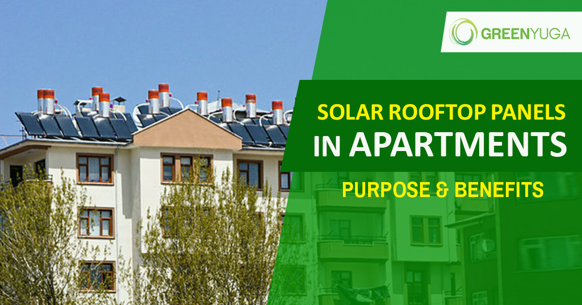 Solar Rooftop Panels On Apartments – Purpose and Benefits
