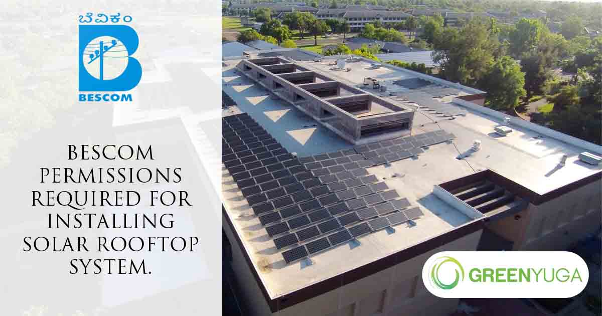 BESCOM Permissions Required For Installing Solar Rooftop System.