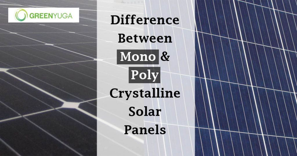 Difference between mono-crystalline and poly-crystalline solar panels