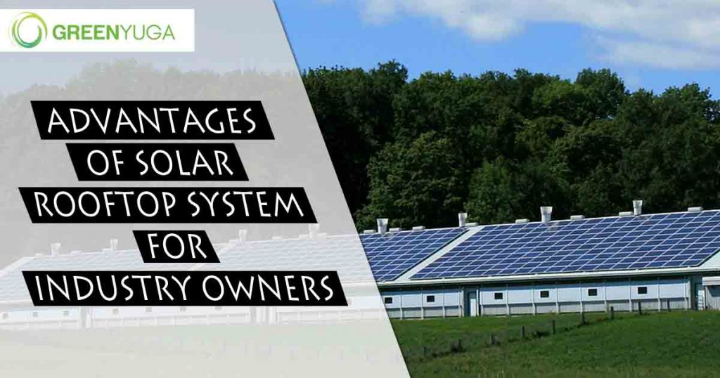 advantages of solar rooftop system for Industries